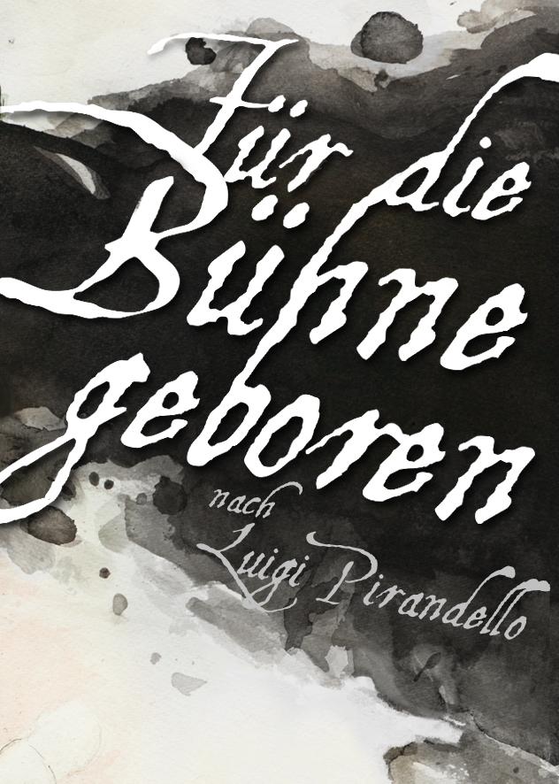 FÜR DIE BÜHNE GEBOREN (2011)